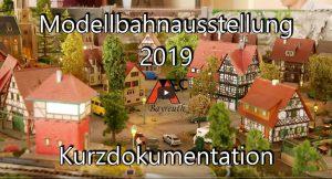 Kurzdokumentation - Modellbahnausstellung 2019 des MEC Bayreuth
